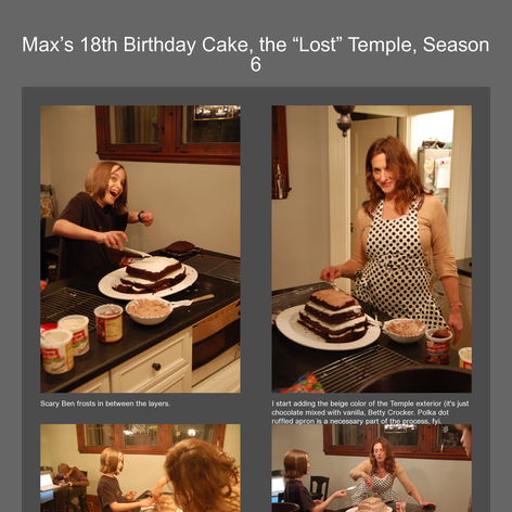 "Tabblo: Max&squot;s 18th Birthday Cake, the ""Lost"" Temple, Season 6"